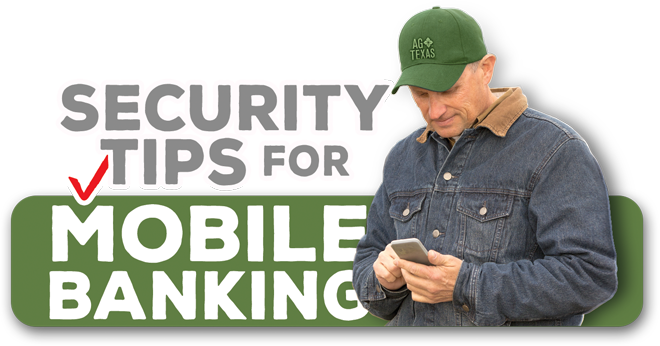 """picture of farmer checking his mobile phone - Title reads """"Security Tips"""" for Mobile Banking"""